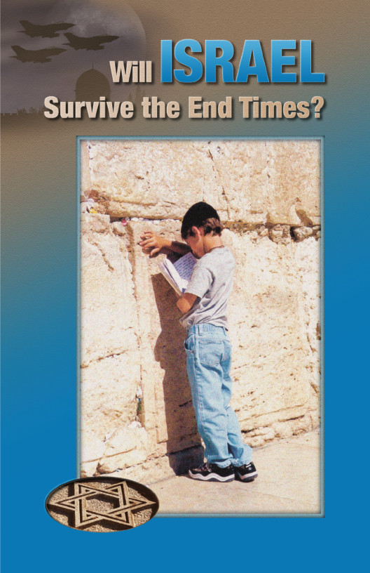 Will israel Survive the End Times?